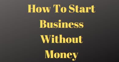 How To Start Business Without Money