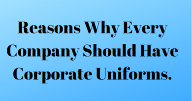 Reasons Why Every Company Should Have Corporate Uniforms.