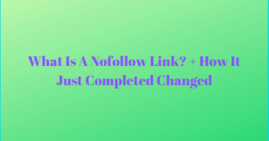What Is A Nofollow Link? + How It Just Completed Changed