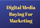 Digital Media Buying For Marketing