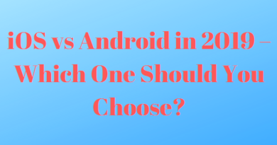 iOS vs Android in 2019 – Which One Should You Choose?