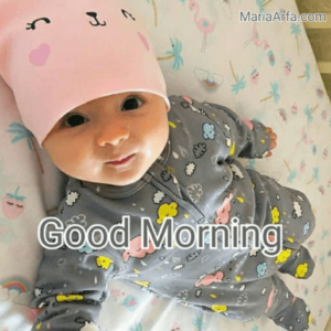 GOOD MORNING BABY IMAGESFREE DOWNLOAD FOR WALLPAPER PICS PHOTO PICTURES