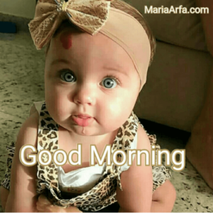 GOOD MORNING BABY IMAGES FREE DOWNLOAD WALLPAPER FACEBOOK & WHATSAPP