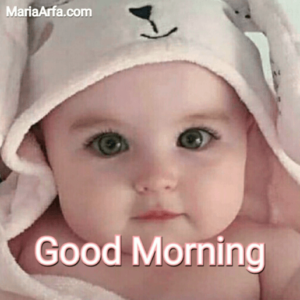 GOOD MORNING BABY IMAGES FREE DOWNLOAD WALLPAPER PICTURES PICS FOR FACEBOOK