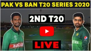 Pakistan vs Bangladesh 2nd T20 LIve-Pak vs Ban live match